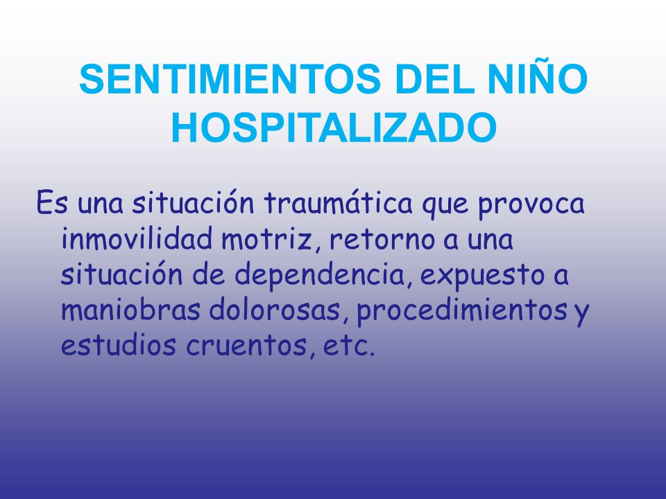 SENTIMIENTOS DEL NIÑO HOSPITALIZADO