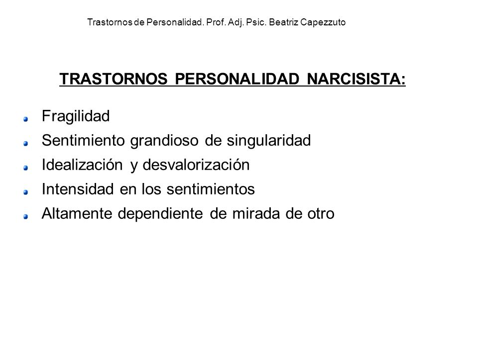 Trastornos de Personalidad. Prof. Adj. Psic. Beatriz Capezzuto