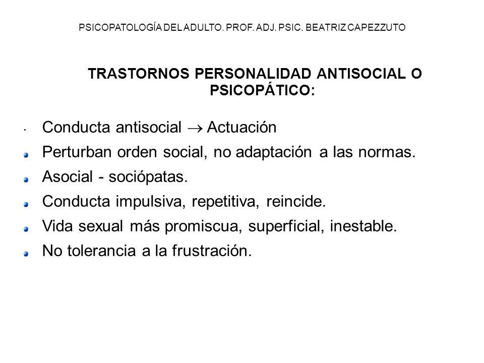 TRASTORNOS PERSONALIDAD ANTISOCIAL O PSICOPÁTICO: