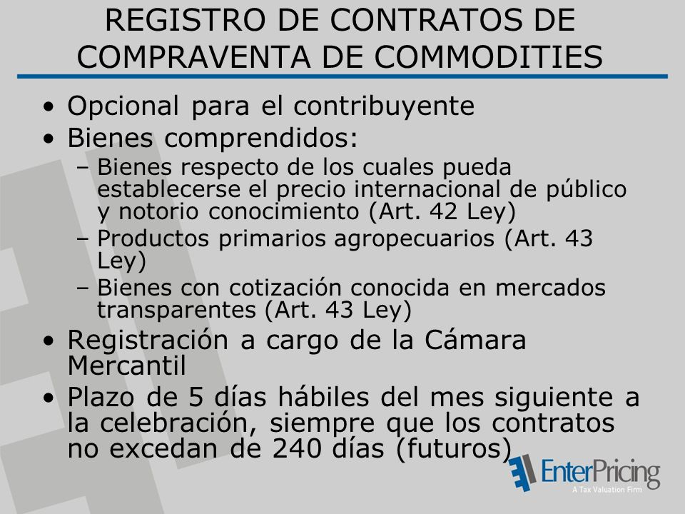 REGISTRO DE CONTRATOS DE COMPRAVENTA DE COMMODITIES