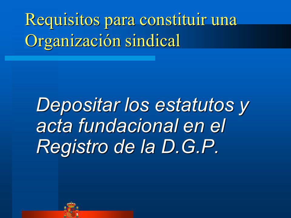 Requisitos para constituir una Organización sindical