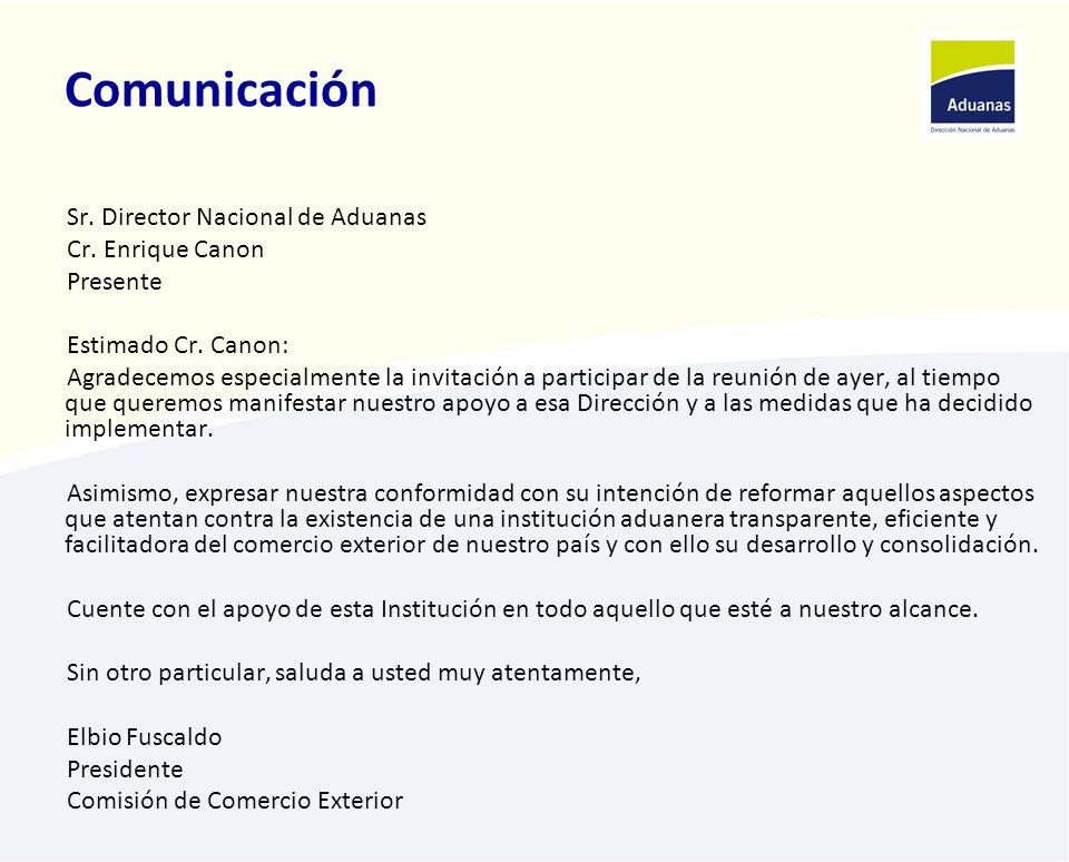 Comunicación Sr. Director Nacional de Aduanas Cr. Enrique Canon