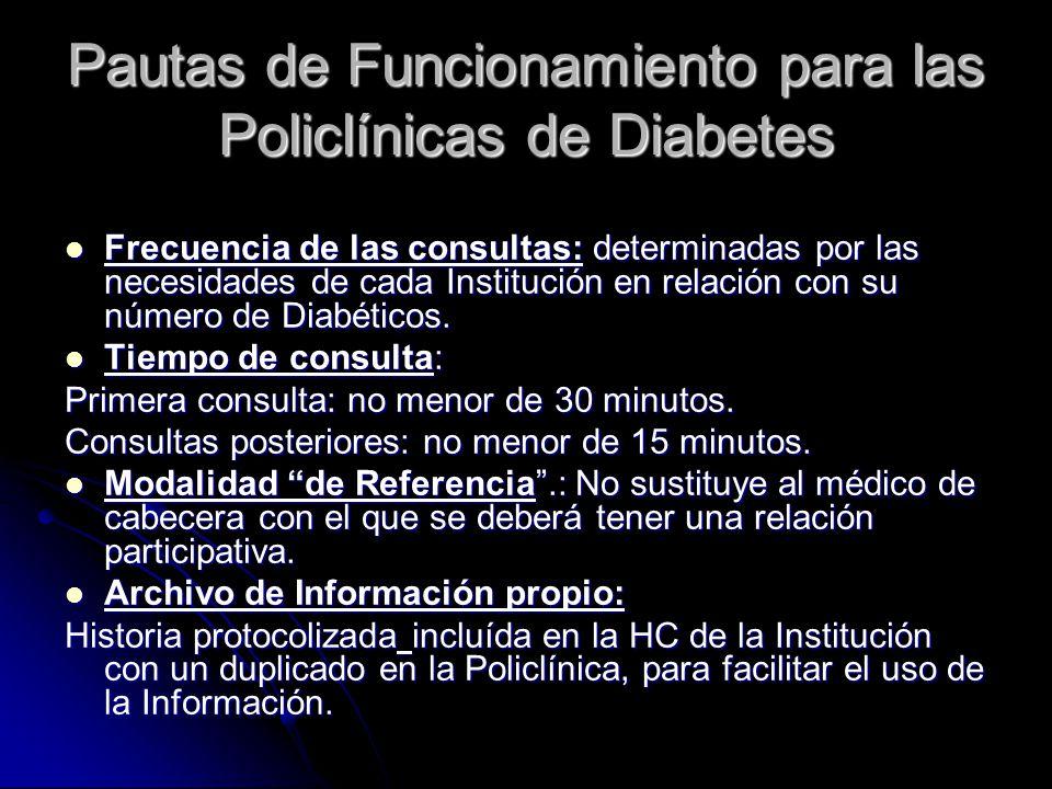 Pautas de Funcionamiento para las Policlínicas de Diabetes