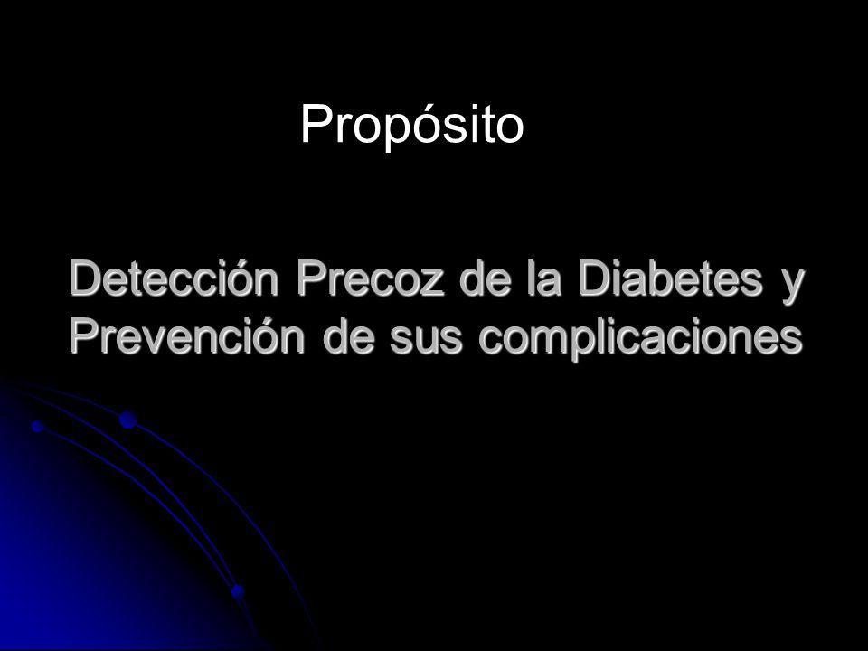 Detección Precoz de la Diabetes y Prevención de sus complicaciones