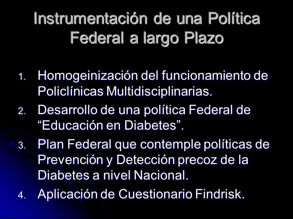 Instrumentación de una Política Federal a largo Plazo