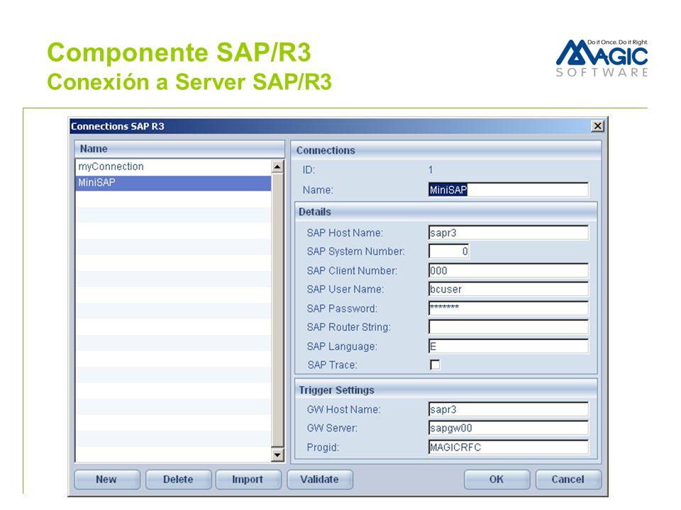 Componente SAP/R3 Conexión a Server SAP/R3