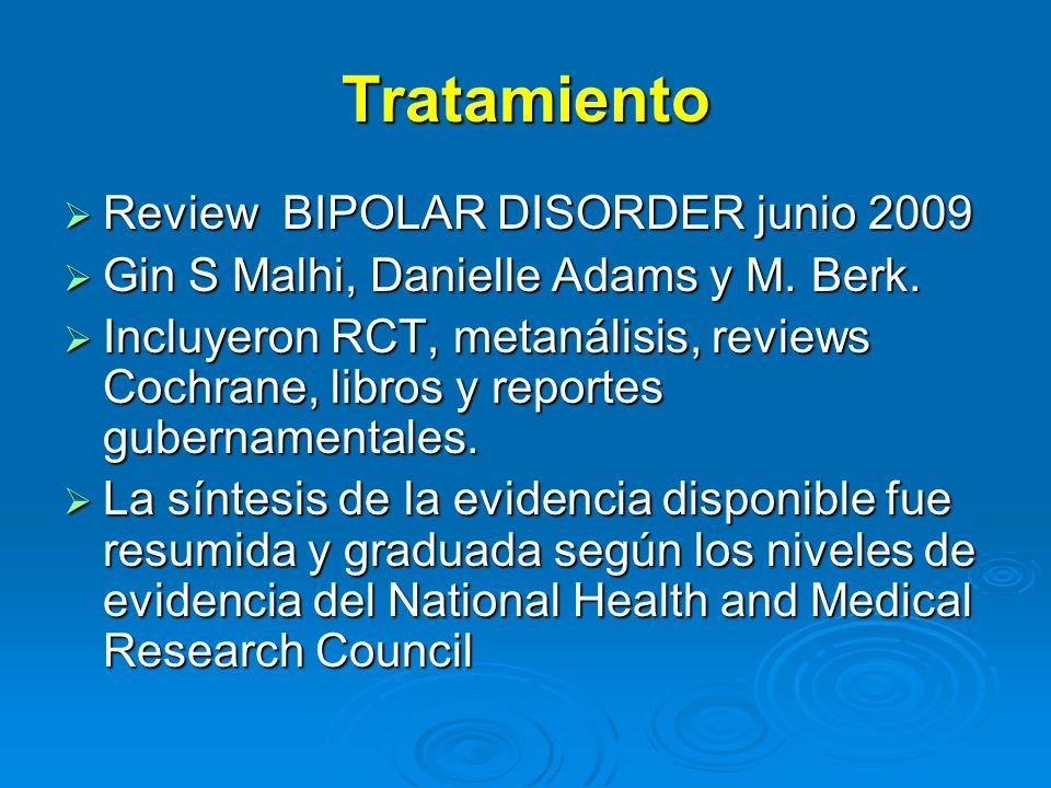 Tratamiento Review BIPOLAR DISORDER junio 2009