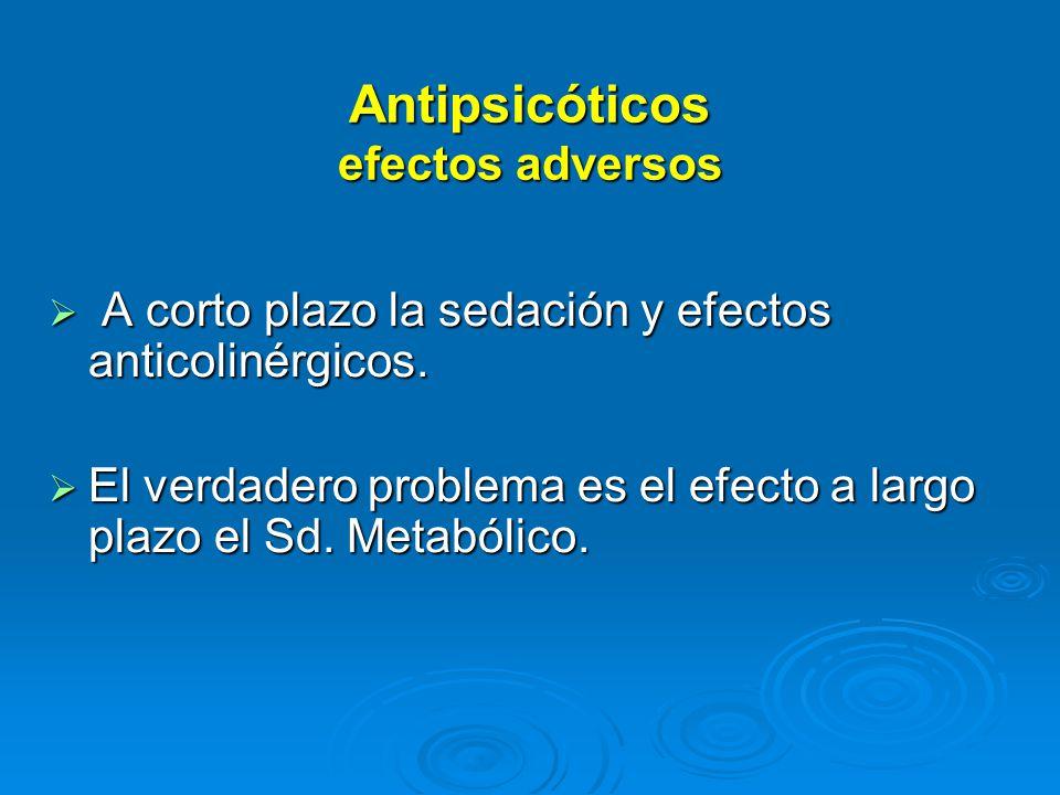 Antipsicóticos efectos adversos
