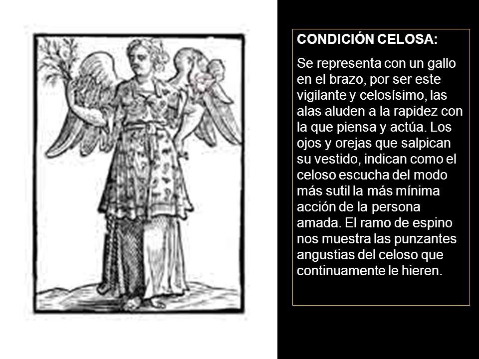 CONDICIÓN CELOSA: