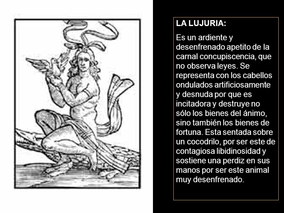LA LUJURIA: