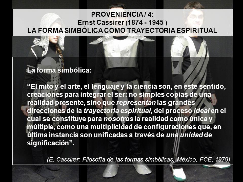 LA FORMA SIMBÓLICA COMO TRAYECTORIA ESPIRITUAL