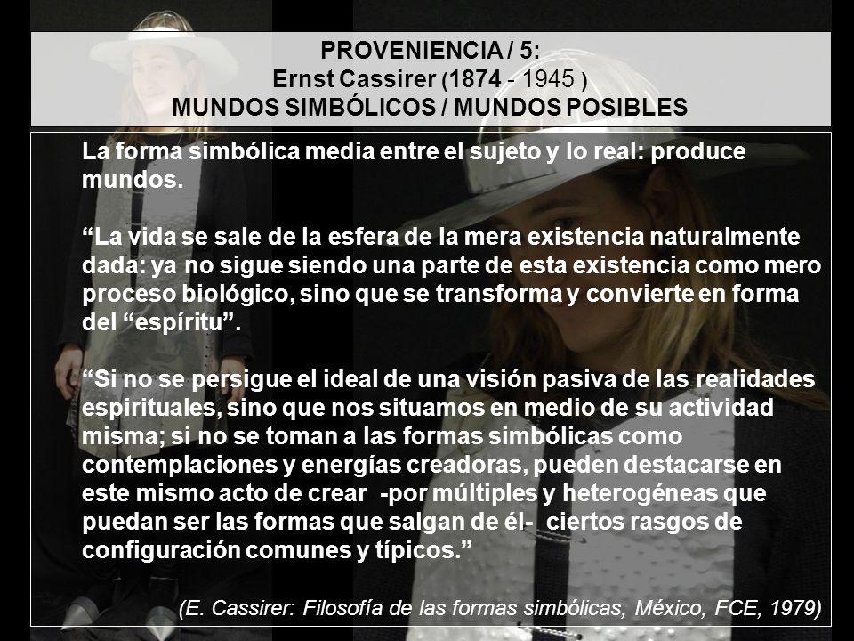 MUNDOS SIMBÓLICOS / MUNDOS POSIBLES