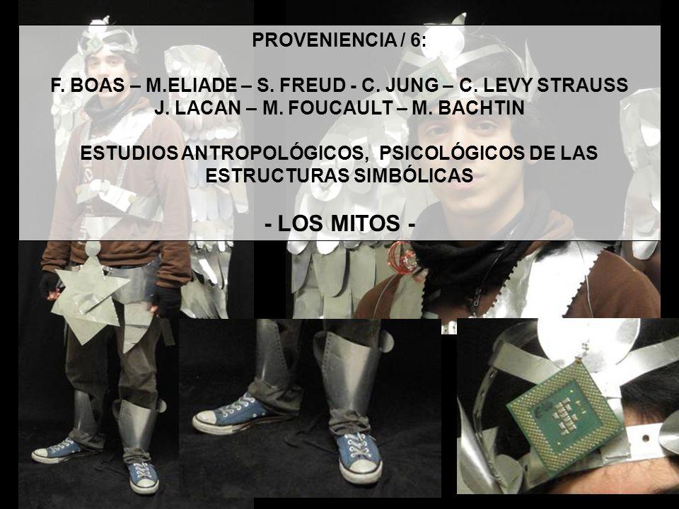 - LOS MITOS - PROVENIENCIA / 6: