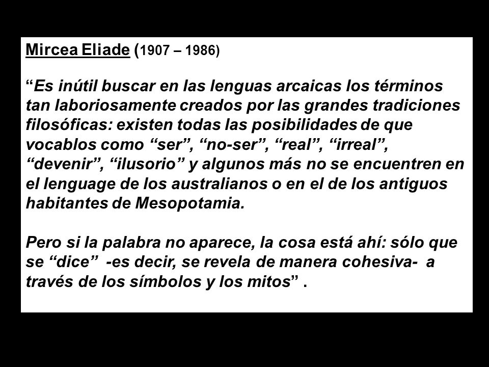 Mircea Eliade (1907 – 1986)