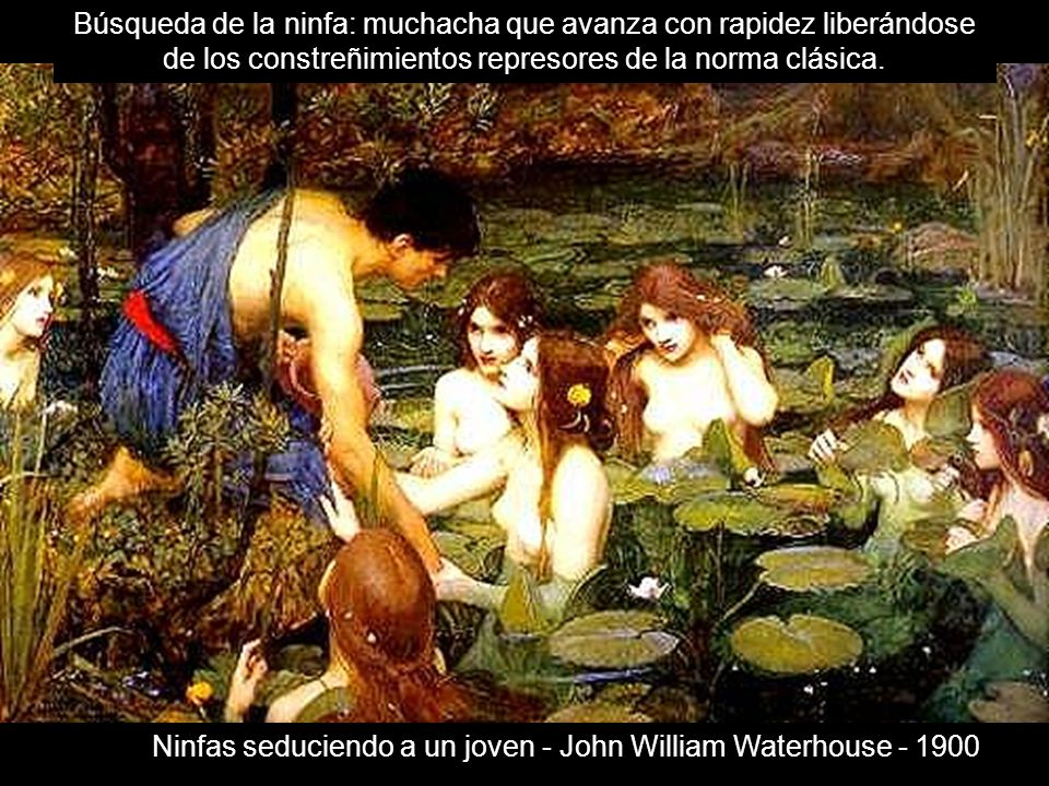 Ninfas seduciendo a un joven - John William Waterhouse - 1900