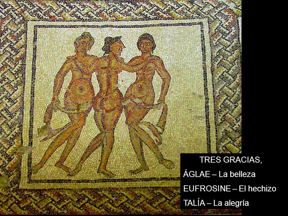 TRES GRACIAS, ÁGLAE – La belleza EUFROSINE – El hechizo TALÍA – La alegría