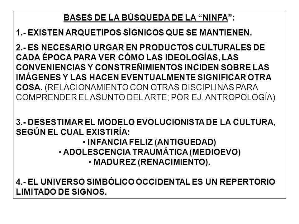 BASES DE LA BÚSQUEDA DE LA NINFA :