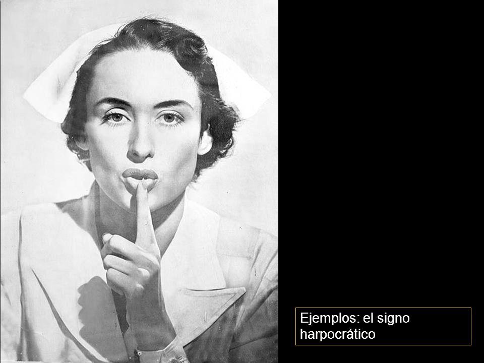 Ejemplos: el signo harpocrático