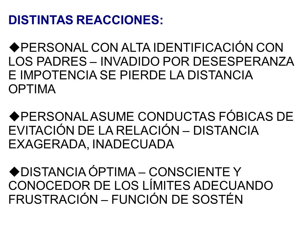 DISTINTAS REACCIONES: