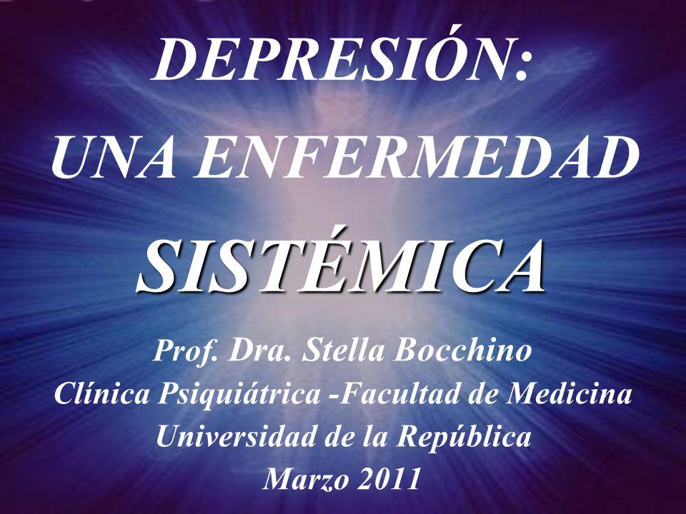 DEPRESIÓN: UNA ENFERMEDAD SISTÉMICA