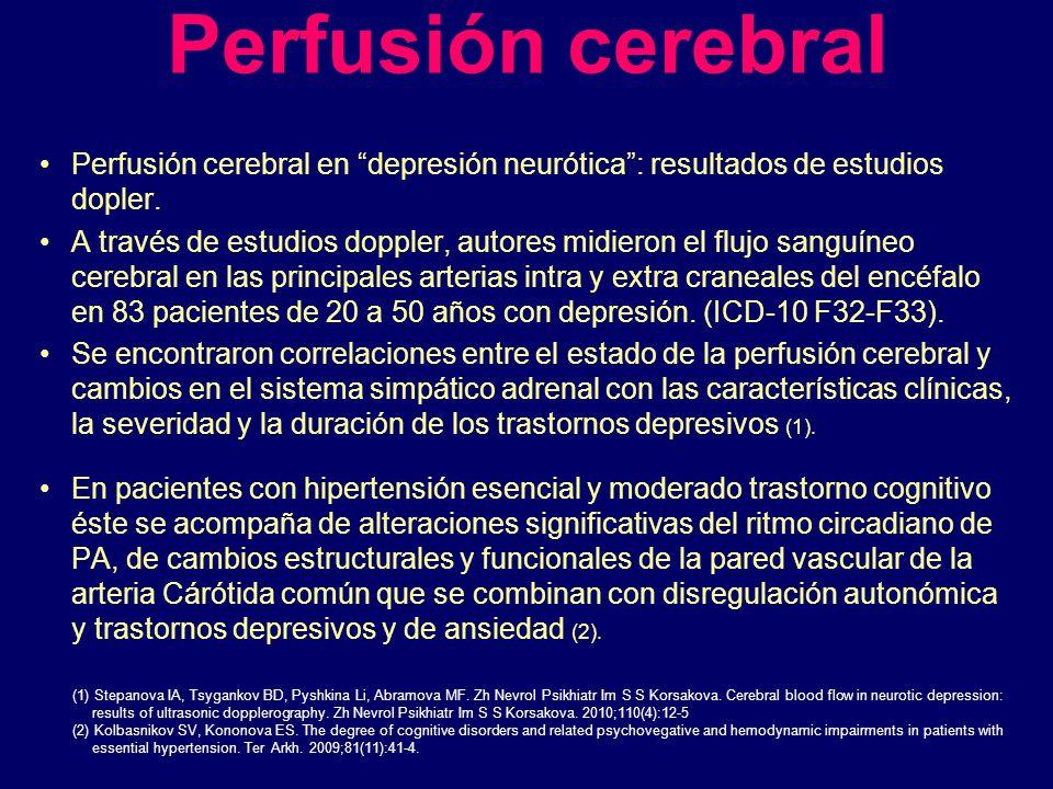 Perfusión cerebral Perfusión cerebral en depresión neurótica : resultados de estudios dopler.