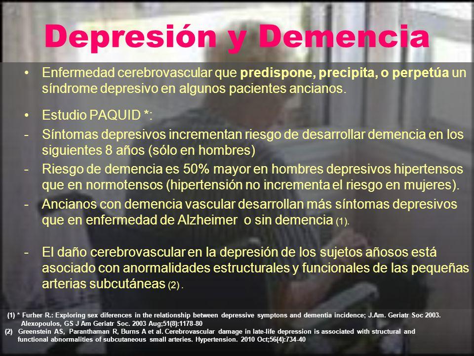 Depresión y Demencia Enfermedad cerebrovascular que predispone, precipita, o perpetúa un síndrome depresivo en algunos pacientes ancianos.