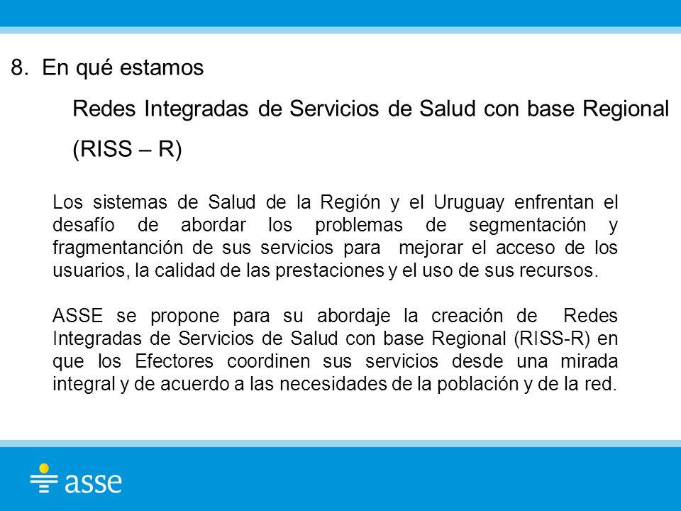Redes Integradas de Servicios de Salud con base Regional (RISS – R)