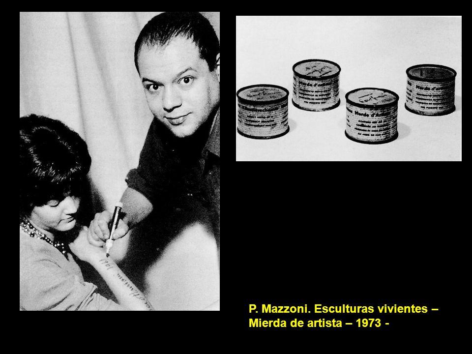 P. Mazzoni. Esculturas vivientes – Mierda de artista – 1973 -