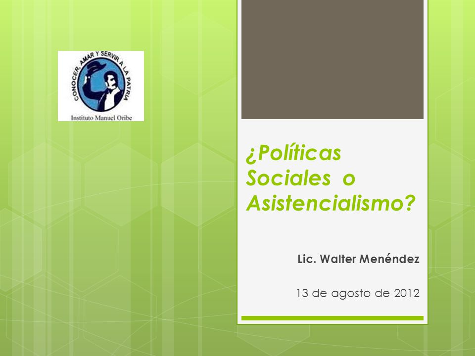 ¿Políticas Sociales o Asistencialismo