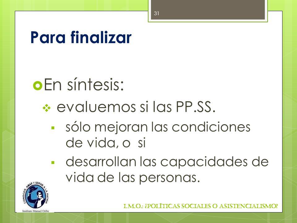 Para finalizar En síntesis: evaluemos si las PP.SS.