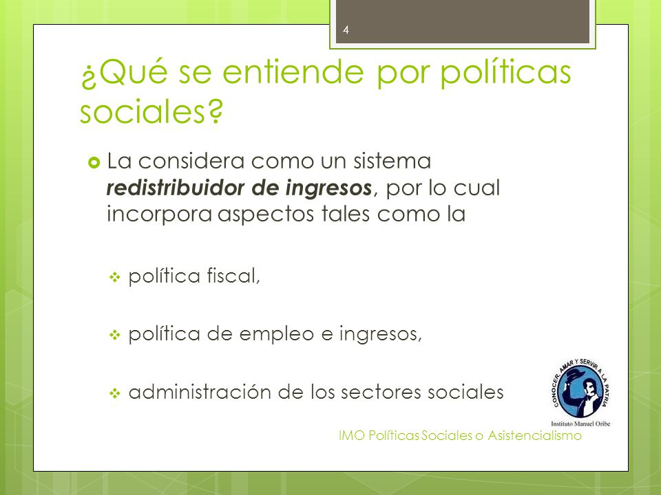 ¿Qué se entiende por políticas sociales