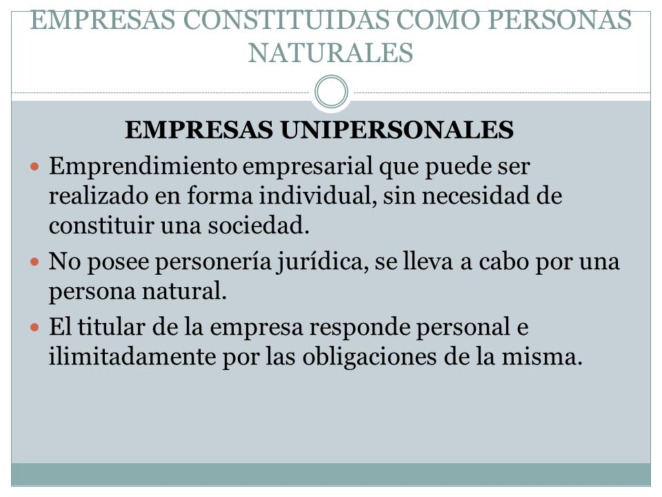 EMPRESAS CONSTITUIDAS COMO PERSONAS NATURALES