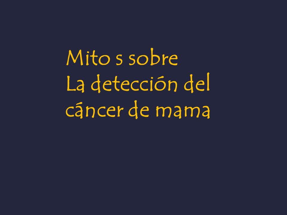Mito s sobre La detección del cáncer de mama