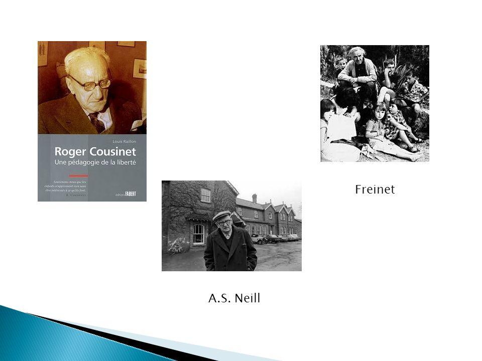 Freinet A.S. Neill