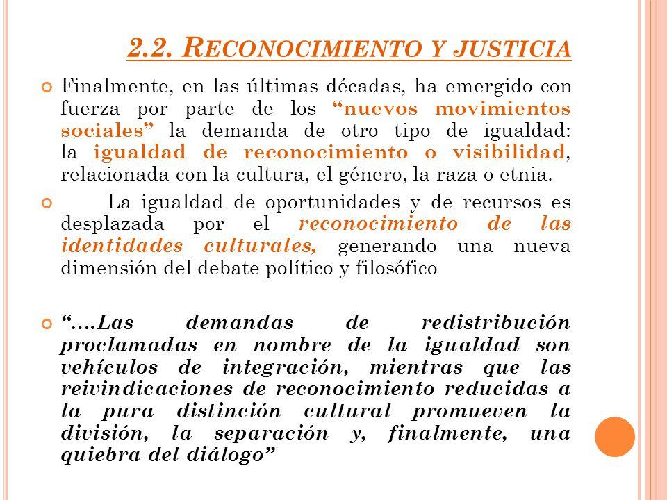 2.2. Reconocimiento y justicia