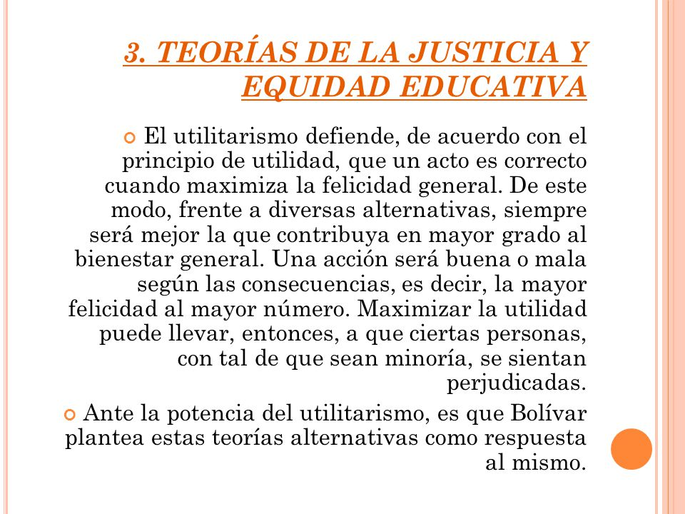 3. TEORÍAS DE LA JUSTICIA Y EQUIDAD EDUCATIVA