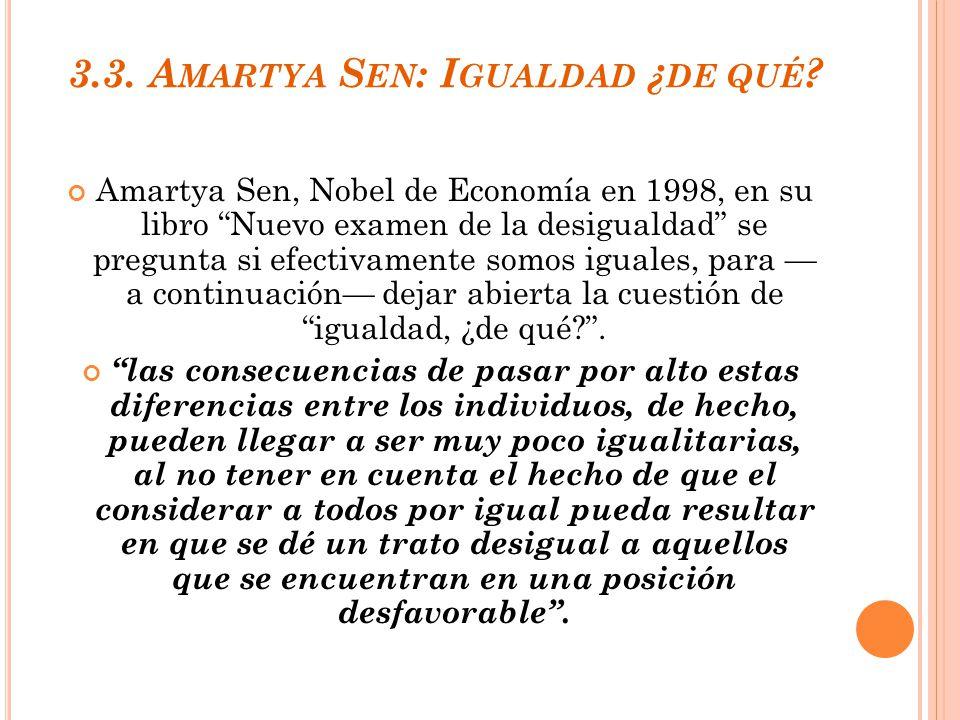 3.3. Amartya Sen: Igualdad ¿de qué