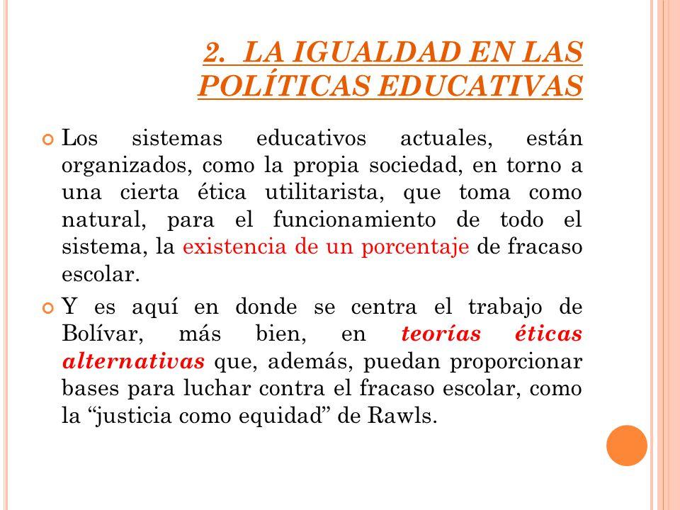 2. LA IGUALDAD EN LAS POLÍTICAS EDUCATIVAS