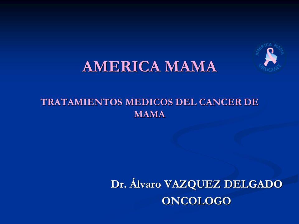 AMERICA MAMA TRATAMIENTOS MEDICOS DEL CANCER DE MAMA
