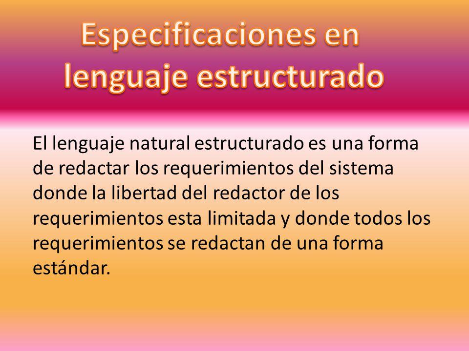 Especificaciones en lenguaje estructurado