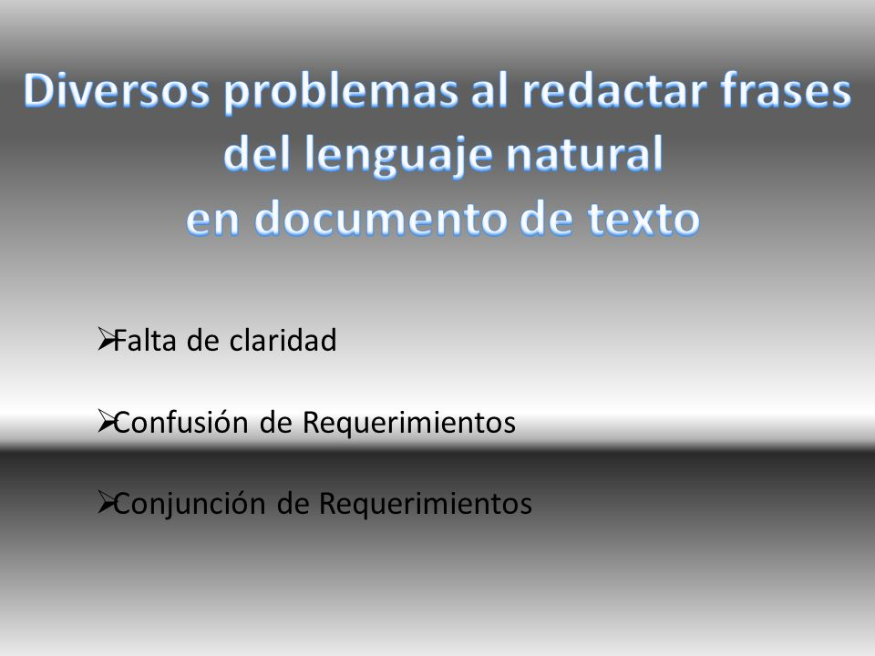 Diversos problemas al redactar frases del lenguaje natural en documento de texto