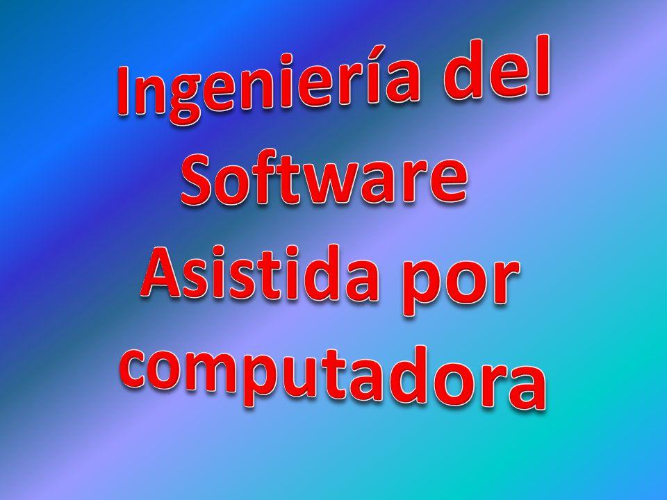 Ingeniería del Software Asistida por computadora