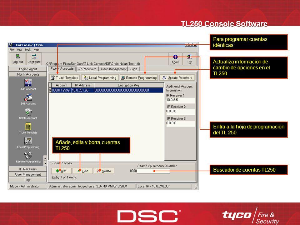 TL250 Console Software Para programar cuentas idénticas