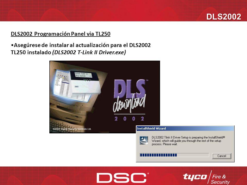 DLS2002 DLS2002 Programación Panel via TL250