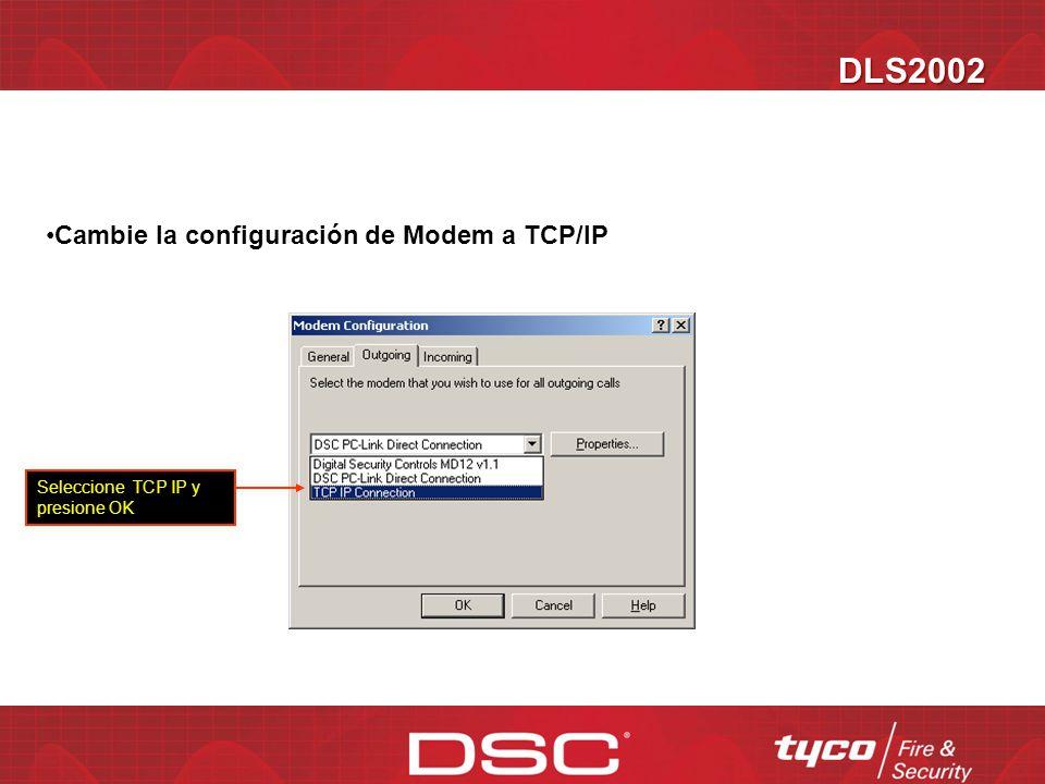 DLS2002 Cambie la configuración de Modem a TCP/IP