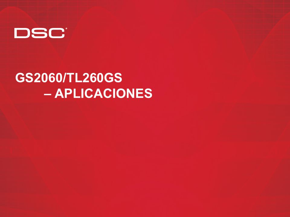 GS2060/TL260GS – Aplicaciones