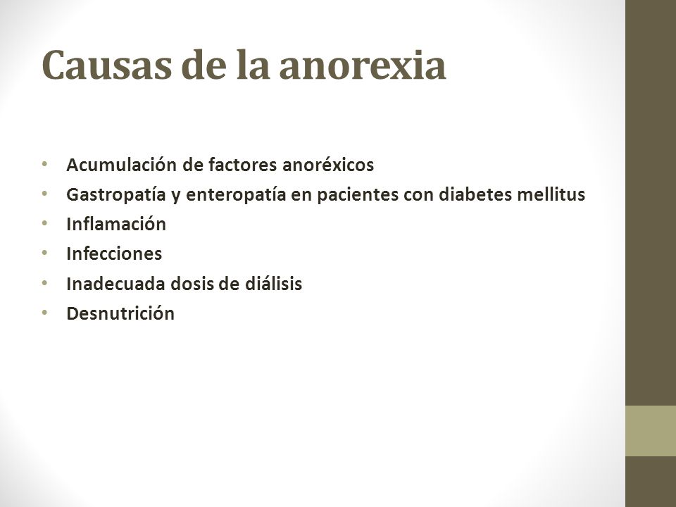 Causas de la anorexia Acumulación de factores anoréxicos