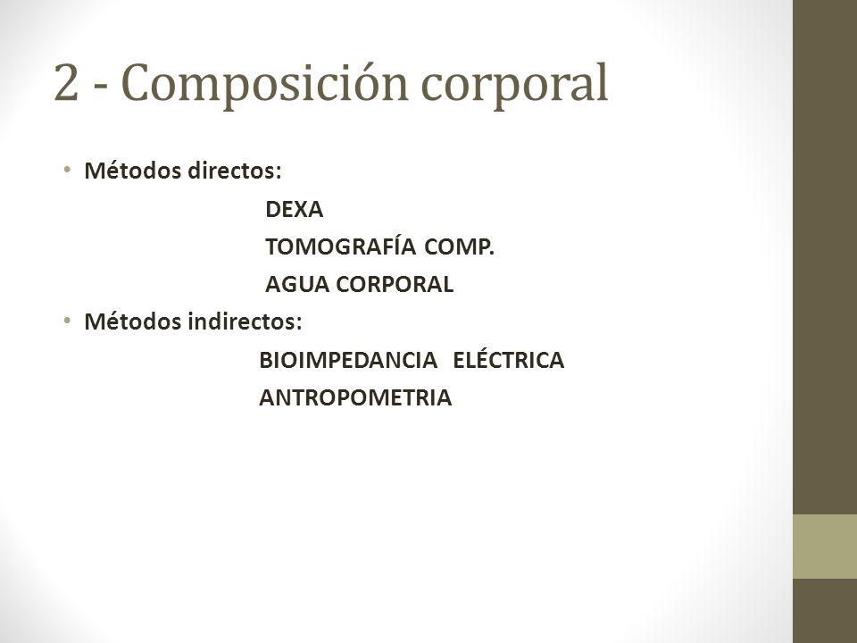 2 - Composición corporal
