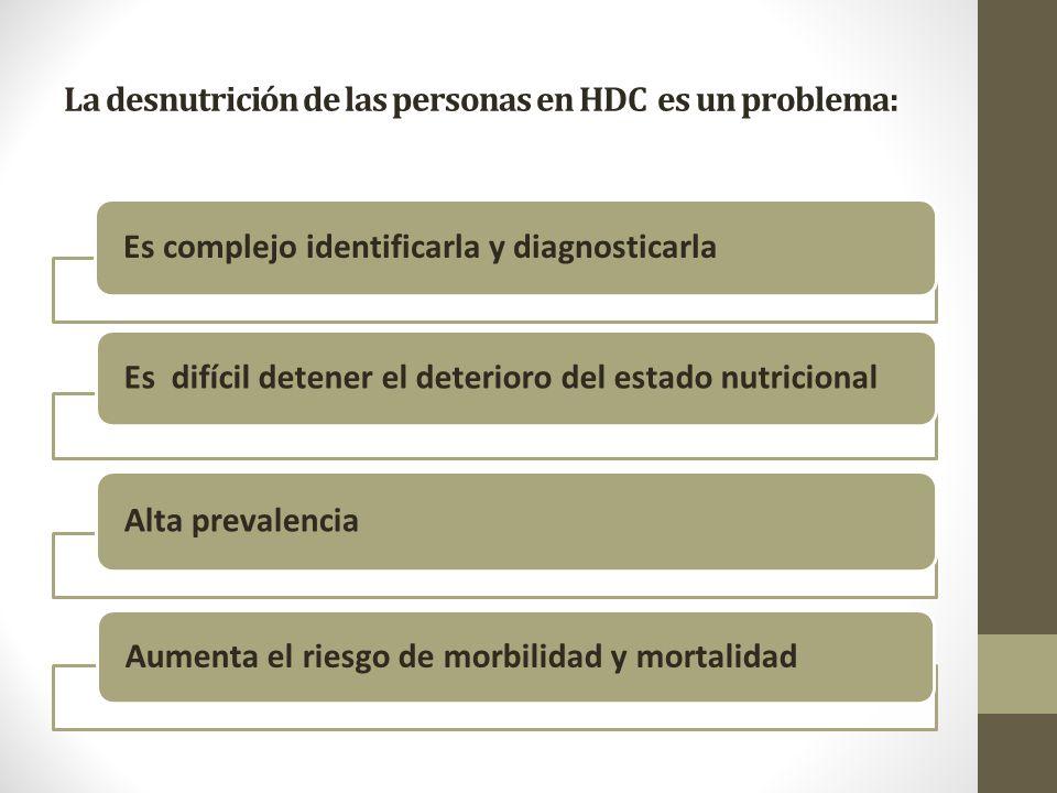 La desnutrición de las personas en HDC es un problema: