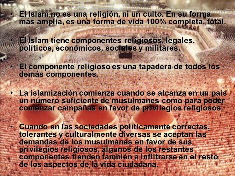 El Islam no es una religión, ni un culto
